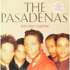 PASADENAS : LET'S STAY TOGETHER  / MEDLEY