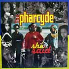 PHARCYDE : SHE SAID  / SOMETHIN' THAT MEANS SOMETHIN'