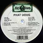 PHAT DOUG  ft. PREACHER EARL : HERE WE GO