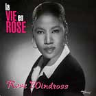 ROSE WINDROSS : LA VIE EN ROSE