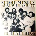 SERGIO MENDES & NEW BRASIL '77 : THE REAL THING