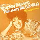 SHIRLEY BASSEY : THIS IS MY LIFE (LA VITA)