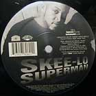 SKEE-LO : SUPERMAN