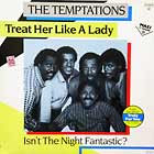 TEMPTATIONS : TREAT HER LIKE A LADY
