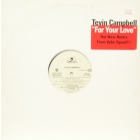 TEVIN CAMPBELL : FOR YOUR LOVE  (HOT NEW REMIX)