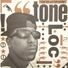 TONE LOC : LOC'ED AFTER DARK