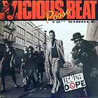 VICIOUS BEAT POSSE : LEGALIZED DOPE