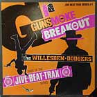 WILLESDEN DODGERS : GUNSMOKE BREAKOUT