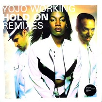 YOJO WORKING : HOLD ON  (REMIXES)